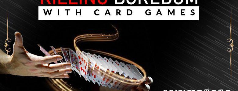Membunuh Kebosanan dengan Permainan Kartu -